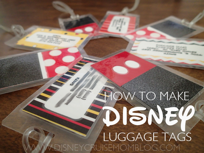 How To Make Disney Luggage Tags Disney Cruise Mom Blog