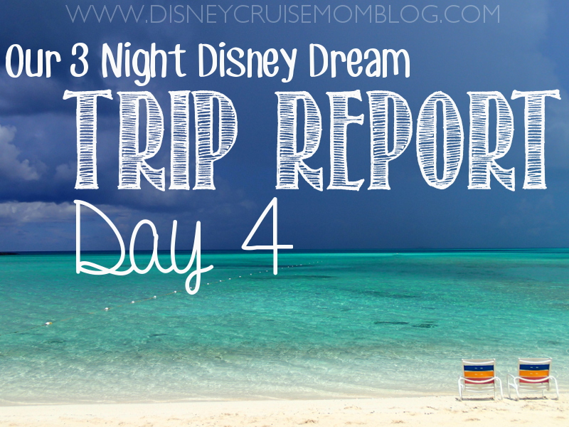 Disney Dream Trip Report - Day 4 • Disney Cruise Mom Blog
