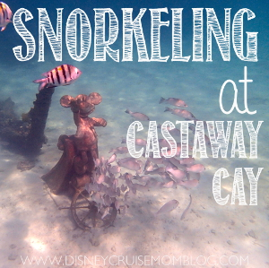 All about snorkeling at Castaway Cay on a Disney Cruise