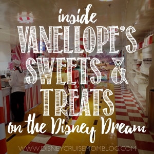 Vanellope's Sweets and Treats on the Disney Dream
