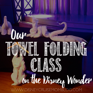 Towel Folding Class on the Disney Wonder