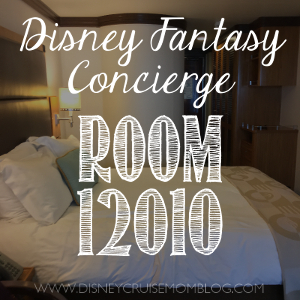 Disney Fantasy Concierge Room 12010 Disney Cruise Mom Blog