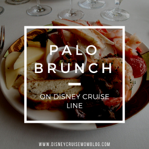 Palo Brunch on Disney Cruise Line – Take 2