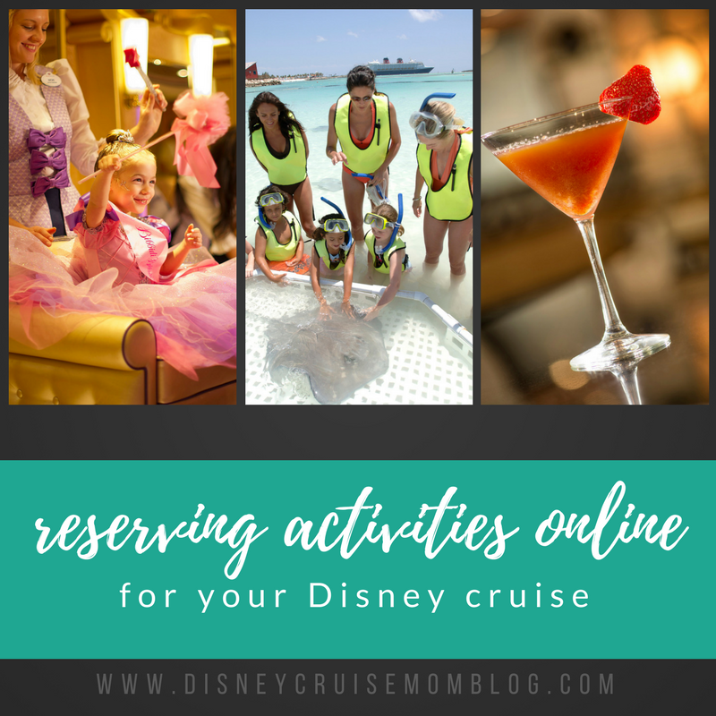 Reserving Activities online for your Disney cruise