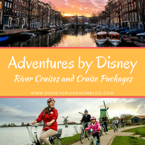 Adventures By Disney River Cruises and Cruise Packages